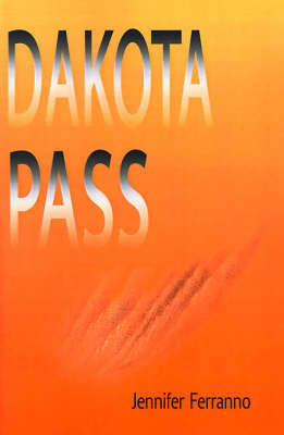 Dakota Pass by Jennifer Ferranno