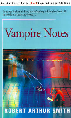 Vampire Notes by Robert Arthur Smith