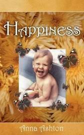 Happiness by Anna Ashton
