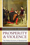 Prosperity & Violence by Robert H. Bates
