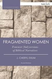 Fragmented Women by J.Cheryl Exum