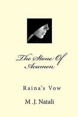 The Stone of Acumen: Raina's Vow by M J Natali image