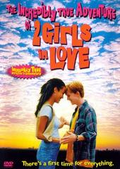 Incredibly True Adventure Of 2 Girls In Love on DVD