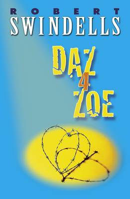 Daz 4 Zoe by Robert Swindells image