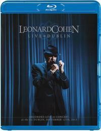 Leonard Cohen: Live in Dublin on Blu-ray