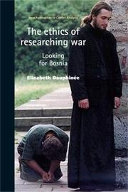 The Ethics of Researching War by Elizabeth Dauphinee