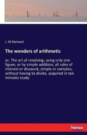 The Wonders of Arithmetic by J M Daniaud image