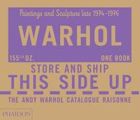 The Andy Warhol Catalogue Raisonne, Paintings and Sculpture late 1974-1976 by Andy Warhol Foundation