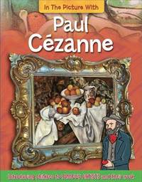 In the Picture With Paul Cezanne by Iain Zaczek