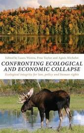 Confronting Ecological and Economic Collapse