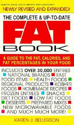 The Complete & up to Date Fat Book by Karen J. Bellerson image