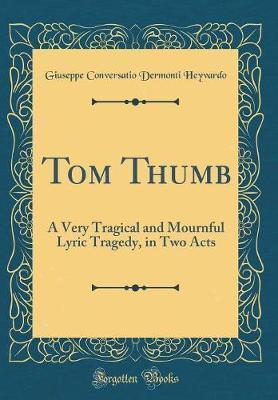 Tom Thumb by Giuseppe Conversatio Dermonti Heyvardo image