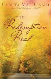 The Redemption Road by Christa MacDonald
