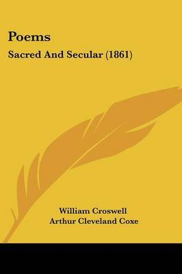 Poems: Sacred And Secular (1861) by William Croswell image