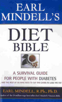 Earl Mindell's Diet Bible by Earl Mindell