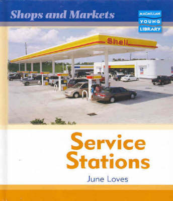 Service Stations by June Loves