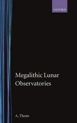 Megalithic Lunar Observatories by Alexander Thom image