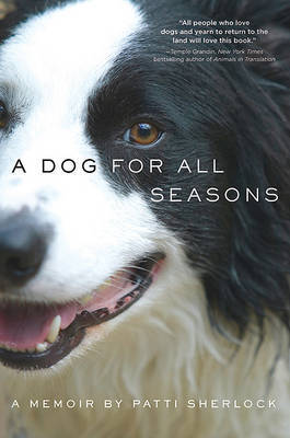 A Dog for All Seasons: A Memoir by Patti Sherlock image