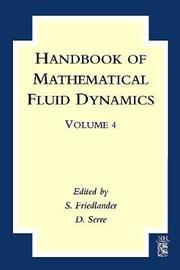 Handbook of Mathematical Fluid Dynamics: Volume 4