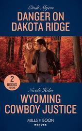 Danger On Dakota Ridge by Cindi Myers