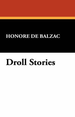 Droll Stories by Honore de Balzac image