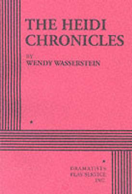 The Heidi Chronicles by Wendy Wasserstein image
