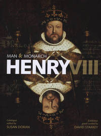 Henry VIII: Man and Monarch
