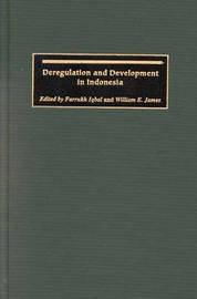 Deregulation and Development in Indonesia