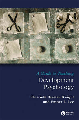 A Guide to Teaching Developmental Psychology by Elizabeth Brestan Knight image