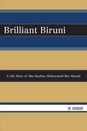 Brilliant Biruni: A Life Story of Abu Rayhan Mohammad Ibn Ahmad by Mohammad Kamiar image