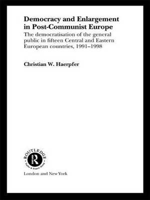 Democracy and Enlargement in Post-Communist Europe by Christian W Haerpfer image