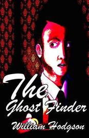 The Ghost Finder by William , Hope Hodgson image