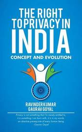 The Right to Privacy in India by Gaurav Goyal