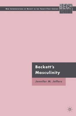 Beckett's Masculinity by J Jeffers image