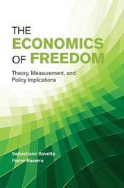 The Economics of Freedom by Sebastiano Bavetta