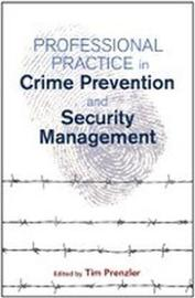 Professional Practice in Crime Prevention and Security Management
