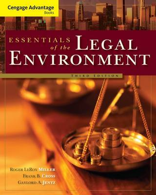 Cengage Advantage Books: Essentials of the Legal Environment by Roger Miller image