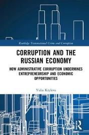 Corruption and the Russian Economy by Yulia Krylova