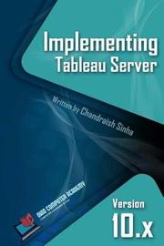 Implementing Tableau Server by Chandraish Sinha