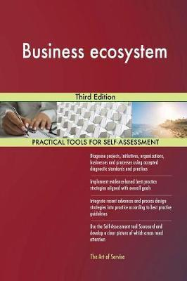 Business Ecosystem Third Edition by Gerardus Blokdyk