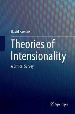 Theories of Intensionality by David Parsons