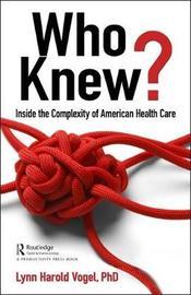 Who Knew? by Lynn H. Vogel