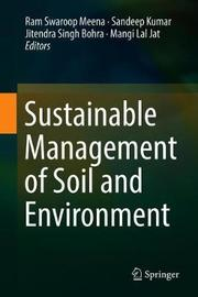 Sustainable Management of Soil and Environment