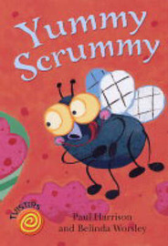 Yummy Scrummy by Paul Harrison