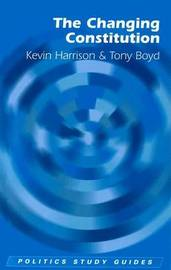 The Changing Constitution by Kevin Harrison