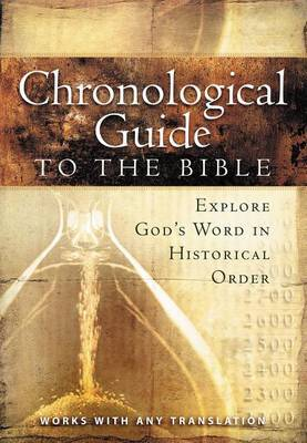 The Chronological Guide to the Bible by Thomas Nelson