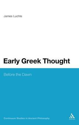 Early Greek Thought by James Luchte image