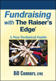 Fundraising with The Raiser's Edge by Bill Connors image