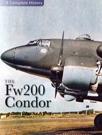 """The """"Fw 200 Condor"""" by Jerry Scutts"""