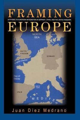 Framing Europe by Juan Diez Medrano
